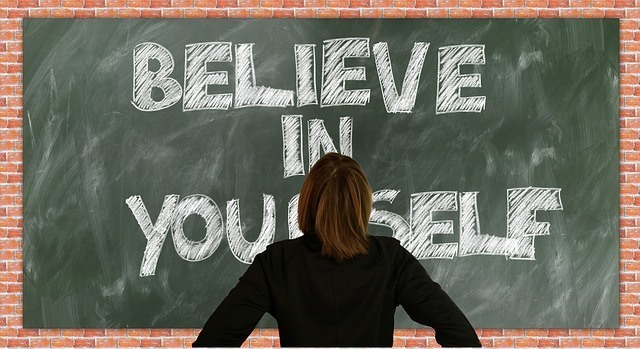 Accept who you are, believe in yourself